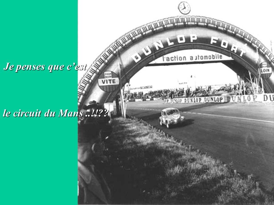 Je penses que c'est le circuit du Mans ..!!