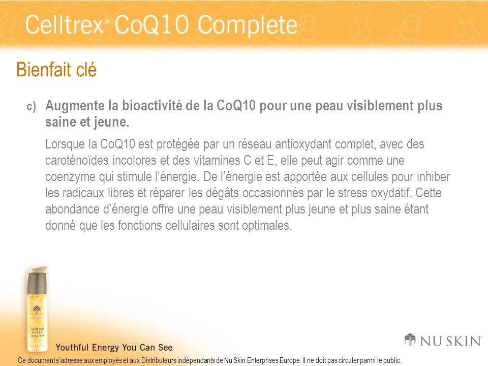 Bienfait cléAugmente la bioactivité de la CoQ10 pour une peau visiblement plus saine et jeune.