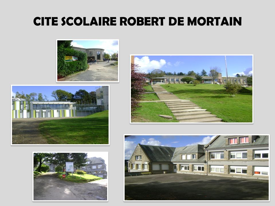 CITE SCOLAIRE ROBERT DE MORTAIN