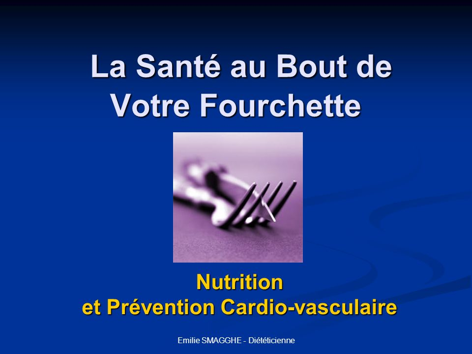 La Santé au Bout de Votre Fourchette
