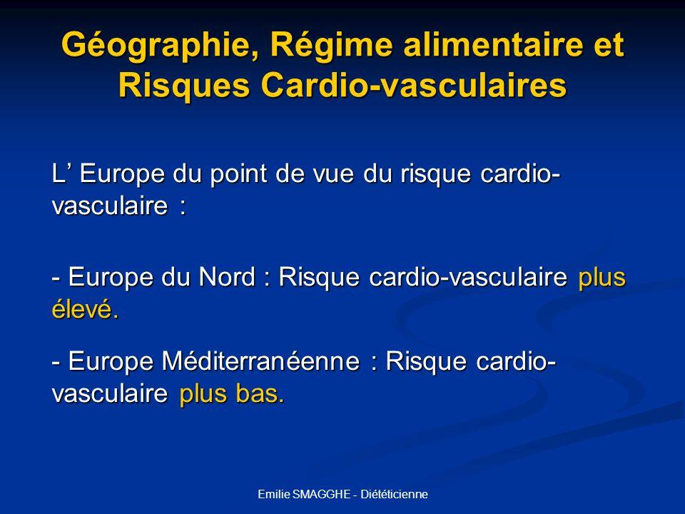 Géographie, Régime alimentaire et Risques Cardio-vasculaires