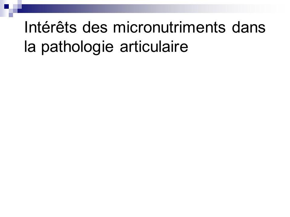 Intérêts des micronutriments dans la pathologie articulaire