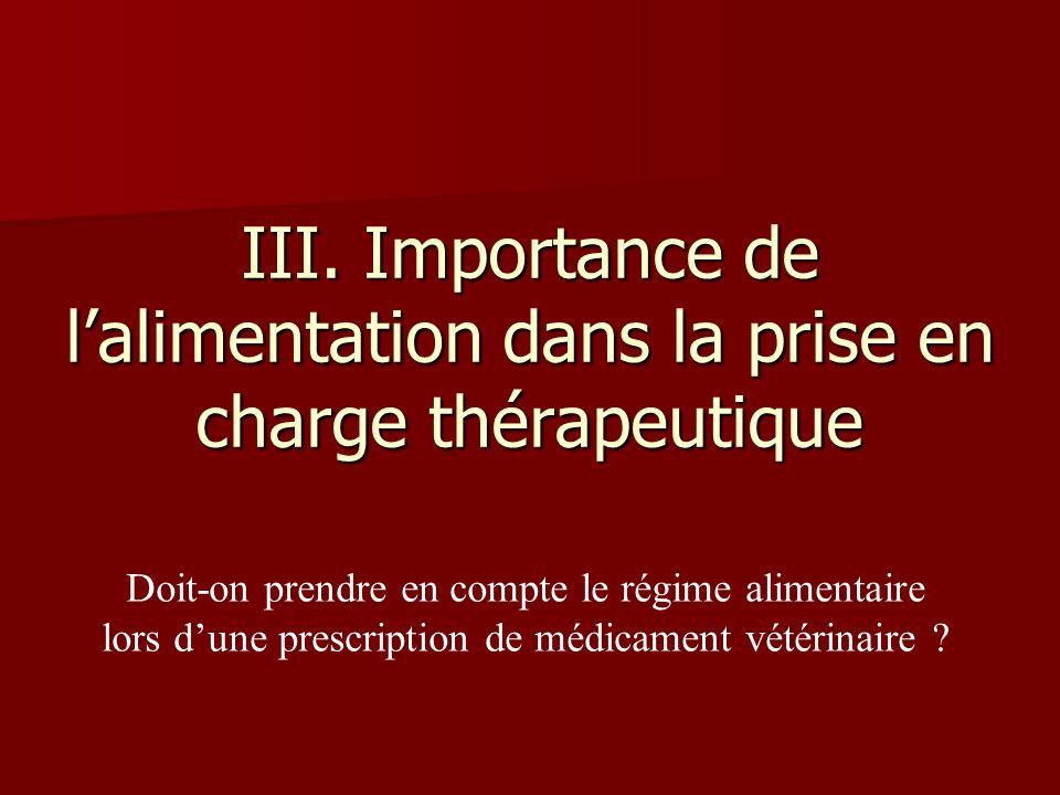 III. Importance de l'alimentation dans la prise en charge thérapeutique