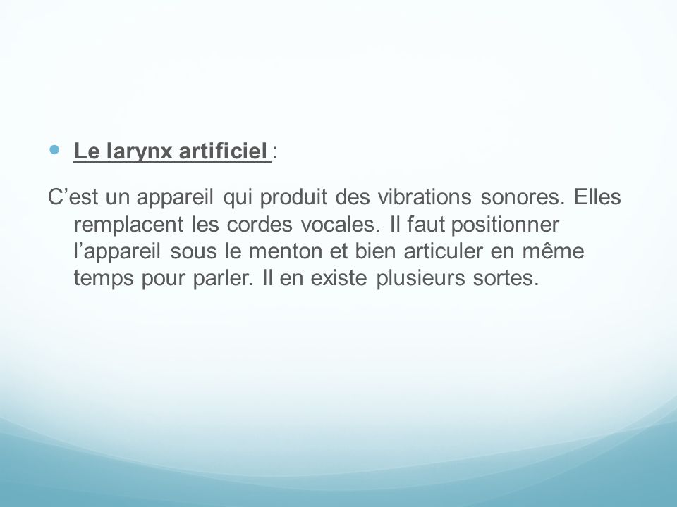 Le larynx artificiel :
