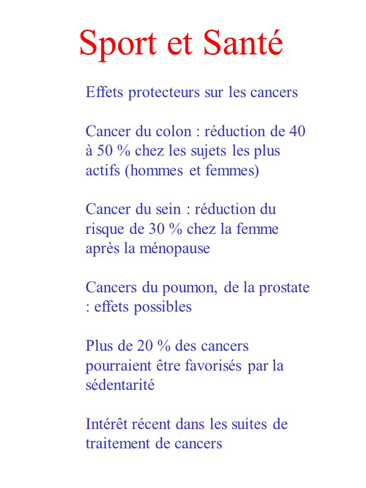 Sport et Santé Effets protecteurs sur les cancers