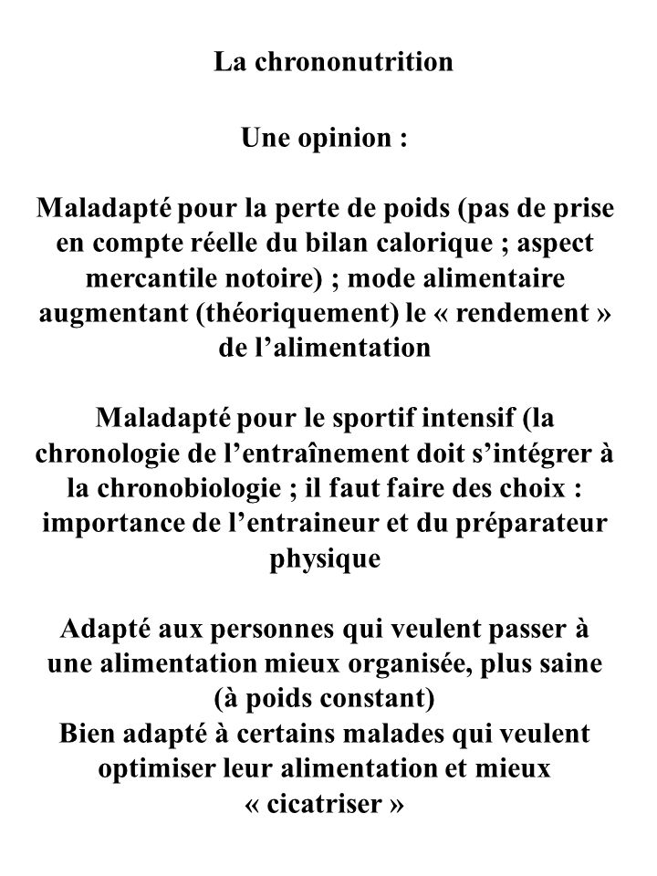 La chrononutrition Une opinion :