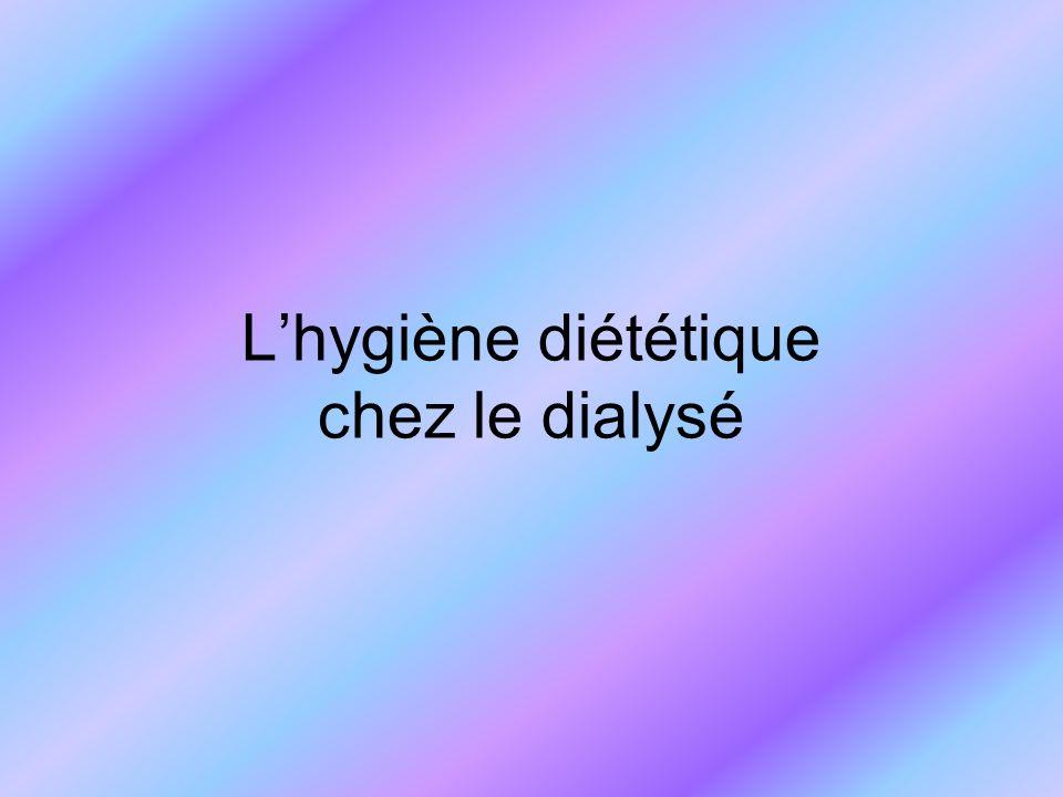 L'hygiène diététique chez le dialysé