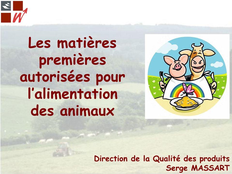Les matières premières autorisées pour l'alimentation des animaux