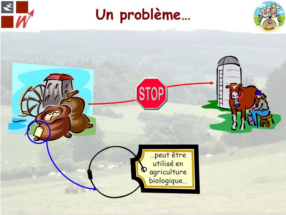 …peut être utilisé en agriculture biologique…