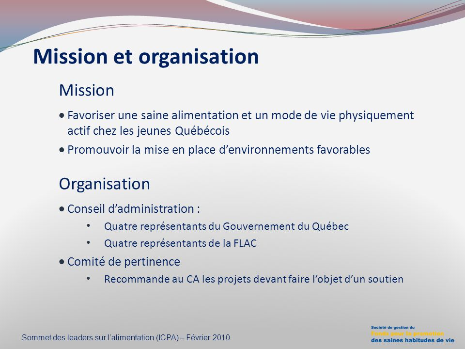 Mission et organisation