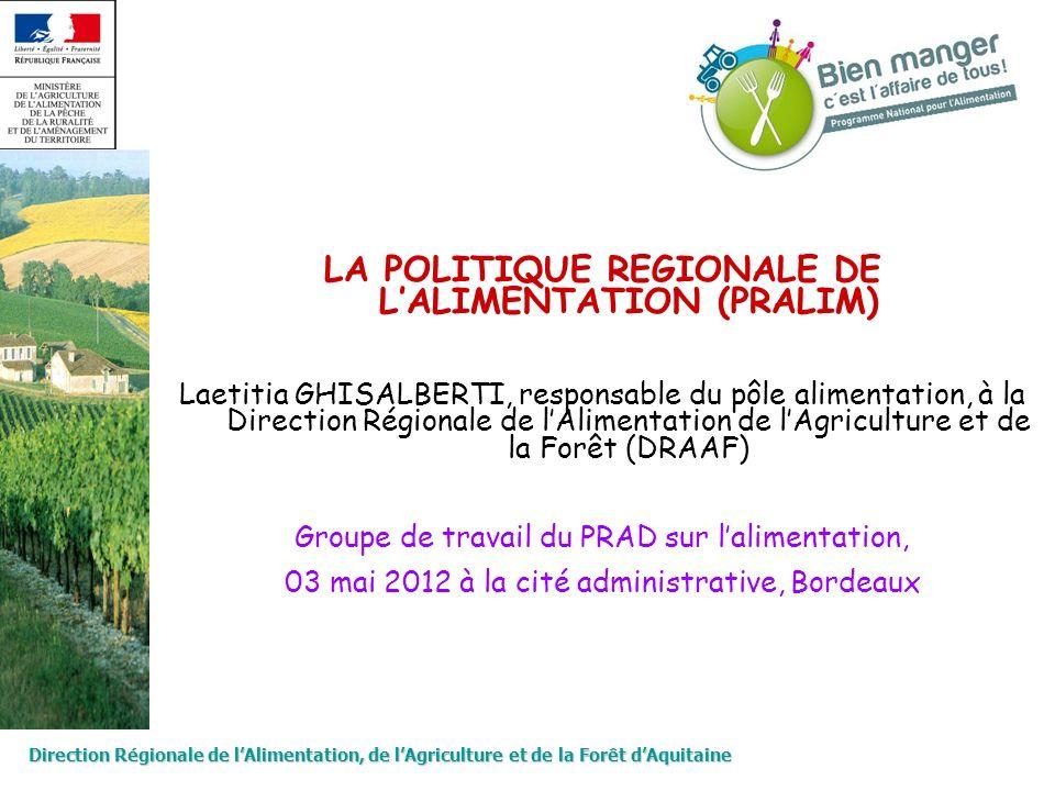 LA POLITIQUE REGIONALE DE L'ALIMENTATION (PRALIM)