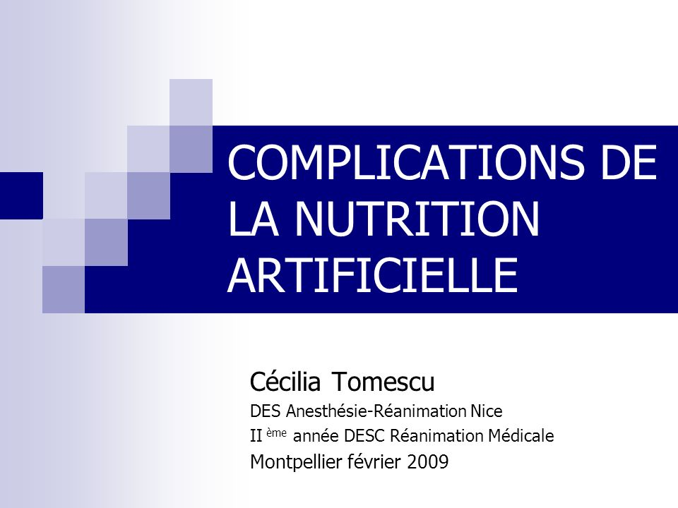 COMPLICATIONS DE LA NUTRITION ARTIFICIELLE