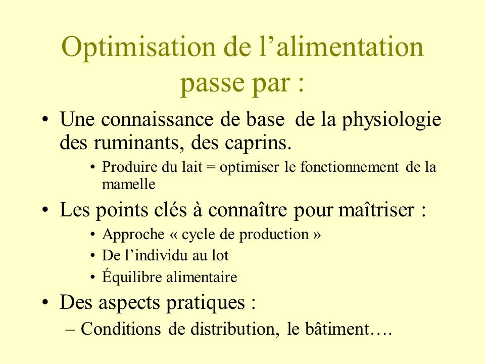 Optimisation de l'alimentation passe par :