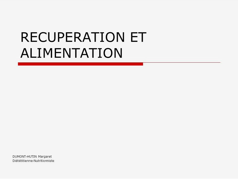 RECUPERATION ET ALIMENTATION