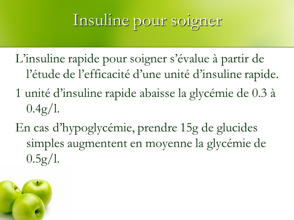 Insuline pour soigner L'insuline rapide pour soigner s'évalue à partir de l'étude de l'efficacité d'une unité d'insuline rapide.