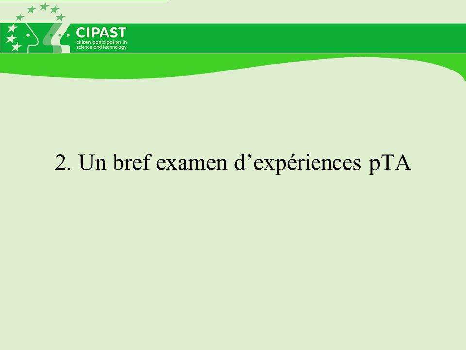2. Un bref examen d'expériences pTA
