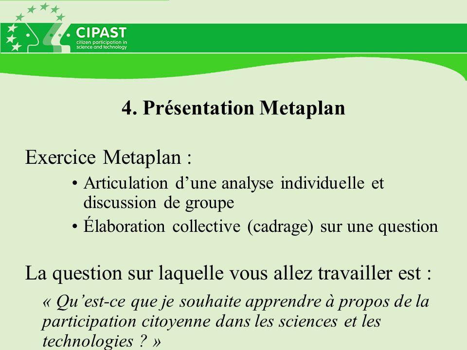 4. Présentation Metaplan