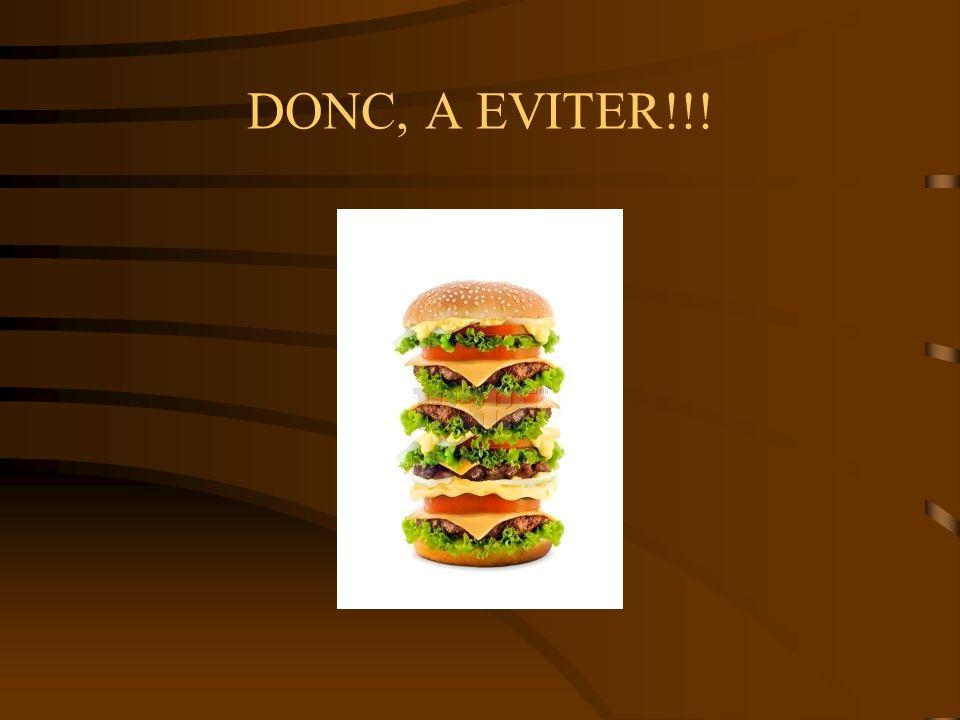 DONC, A EVITER!!!