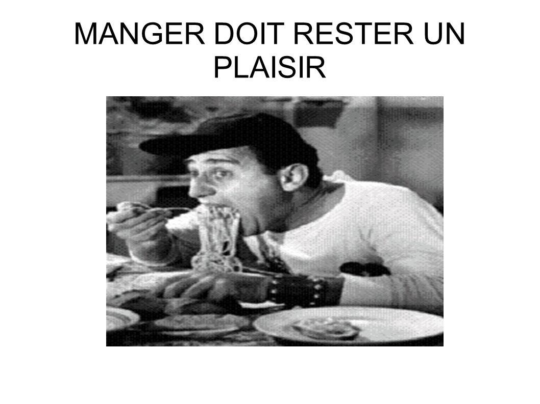 MANGER DOIT RESTER UN PLAISIR