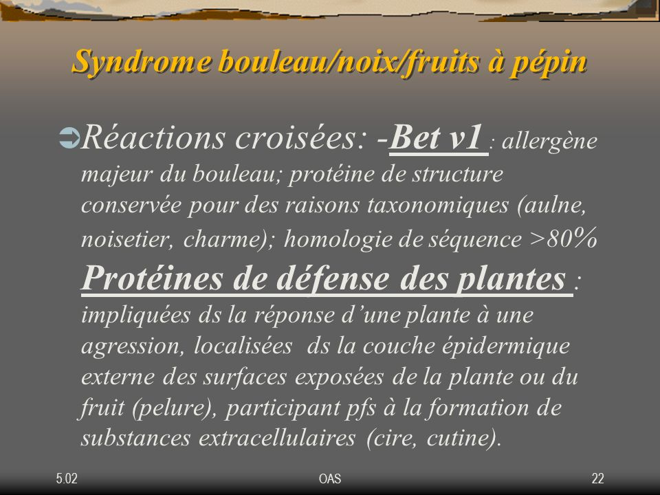 Syndrome bouleau/noix/fruits à pépin