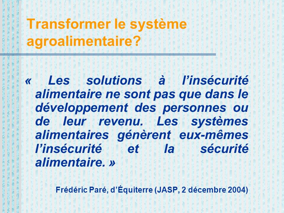 Transformer le système agroalimentaire