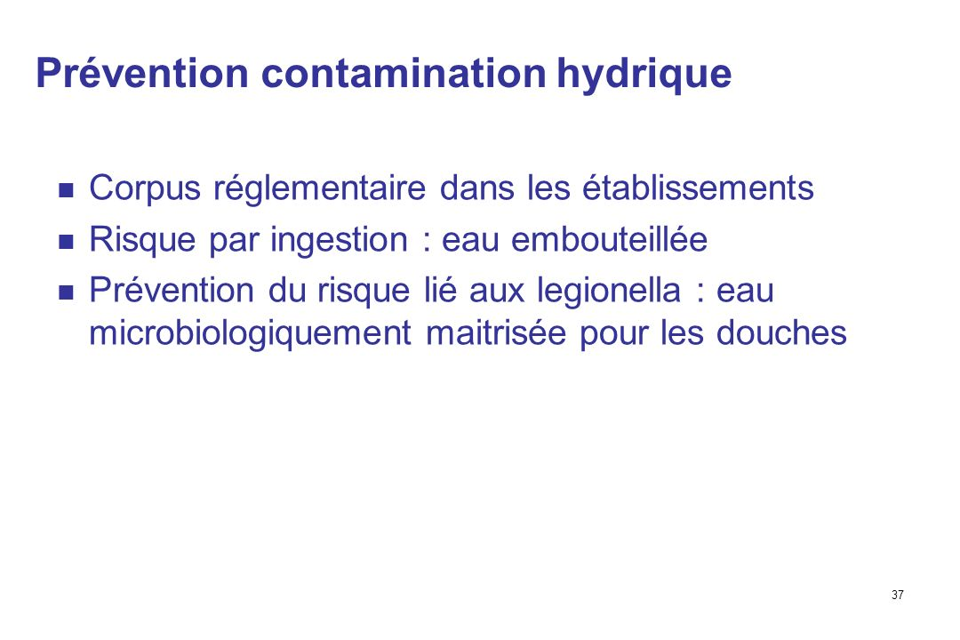 Prévention contamination hydrique