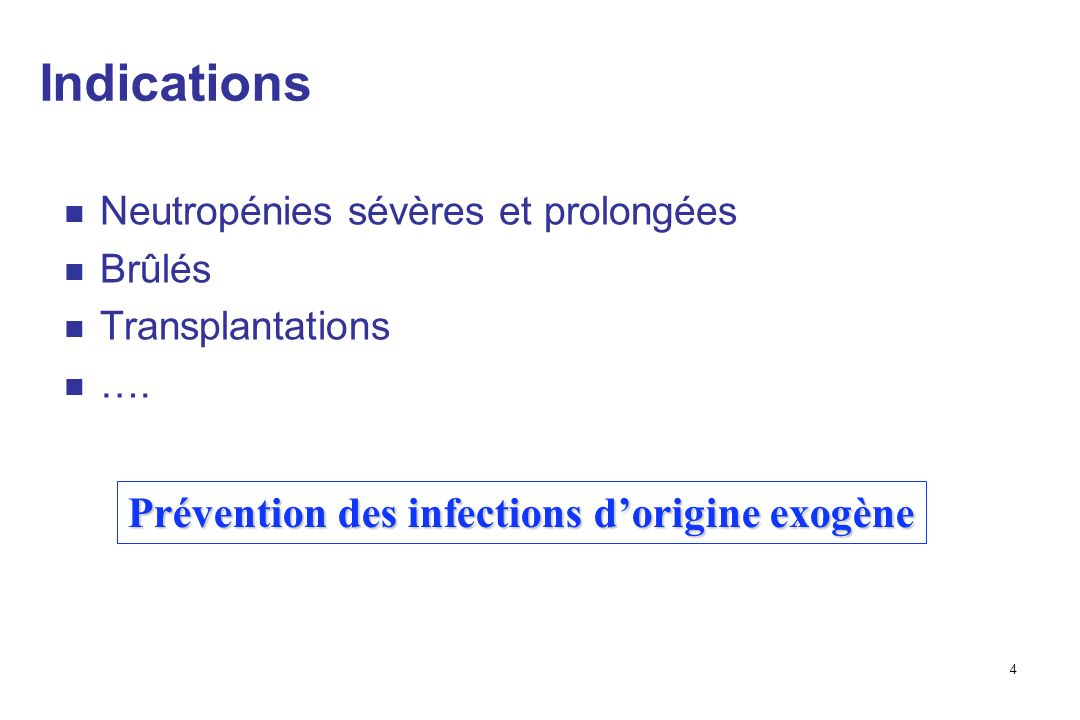 Prévention des infections d'origine exogène