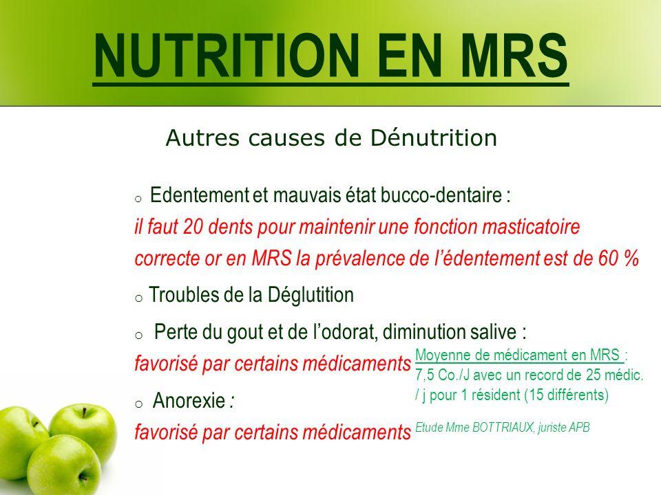 NUTRITION EN MRS Autres causes de Dénutrition