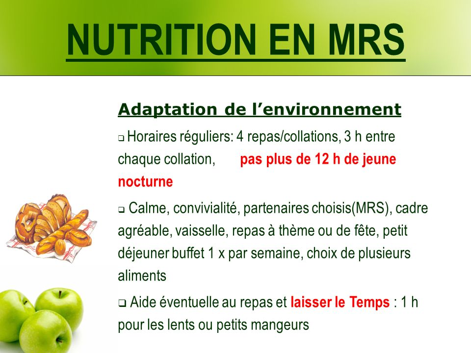 NUTRITION EN MRS Adaptation de l'environnement