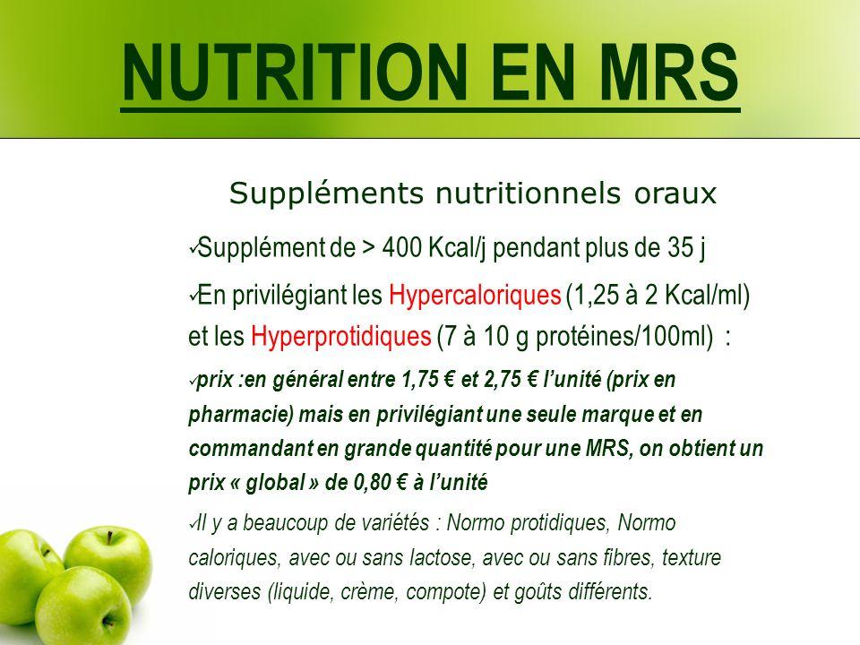 NUTRITION EN MRS Suppléments nutritionnels oraux