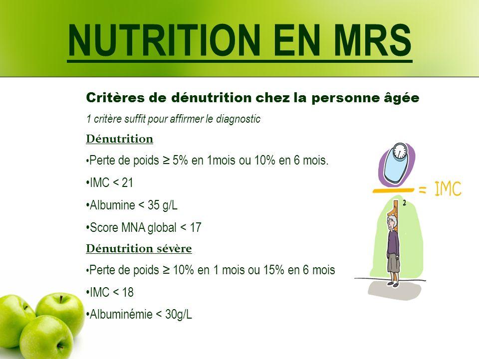 NUTRITION EN MRS Critères de dénutrition chez la personne âgée