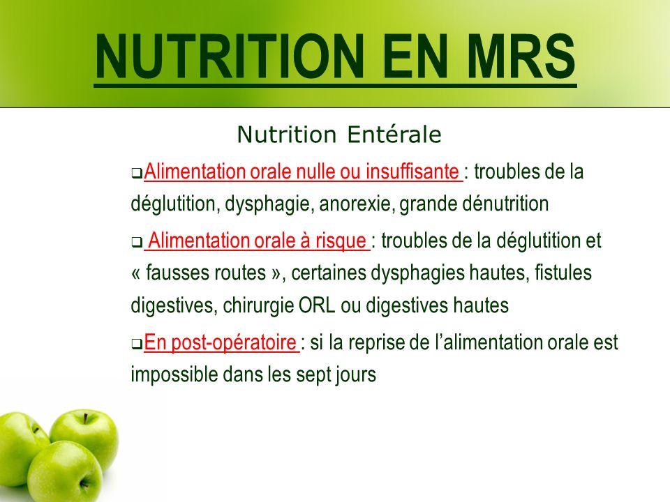 NUTRITION EN MRS Nutrition Entérale
