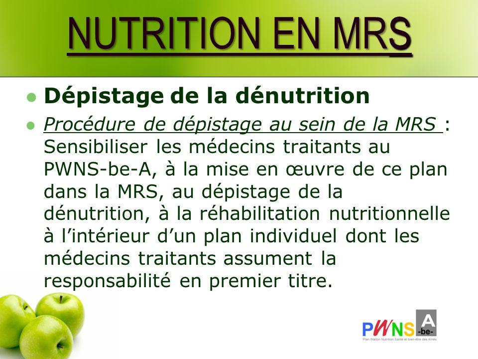 NUTRITION EN MRS Dépistage de la dénutrition