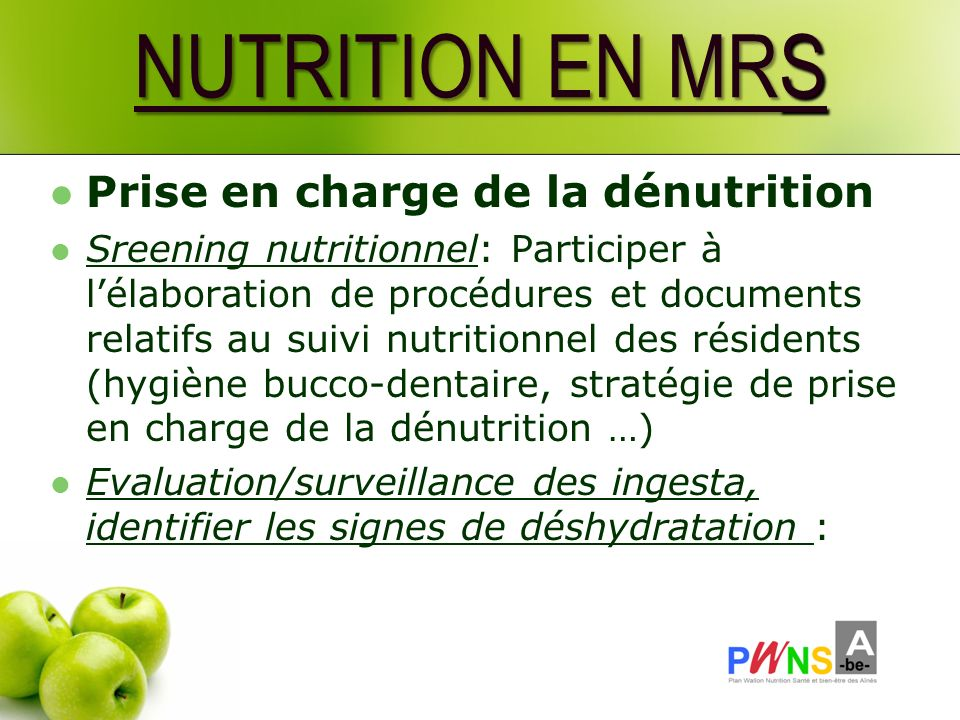 NUTRITION EN MRS Prise en charge de la dénutrition