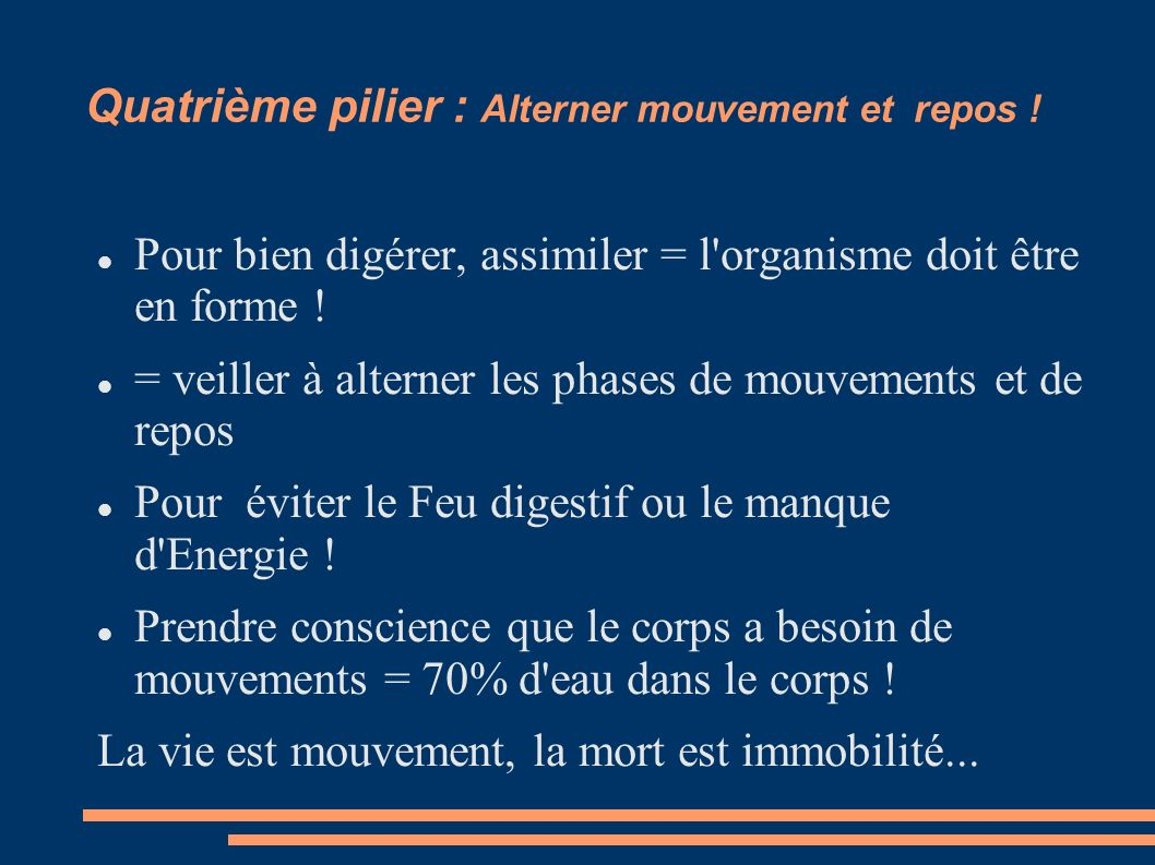 Quatrième pilier : Alterner mouvement et repos !