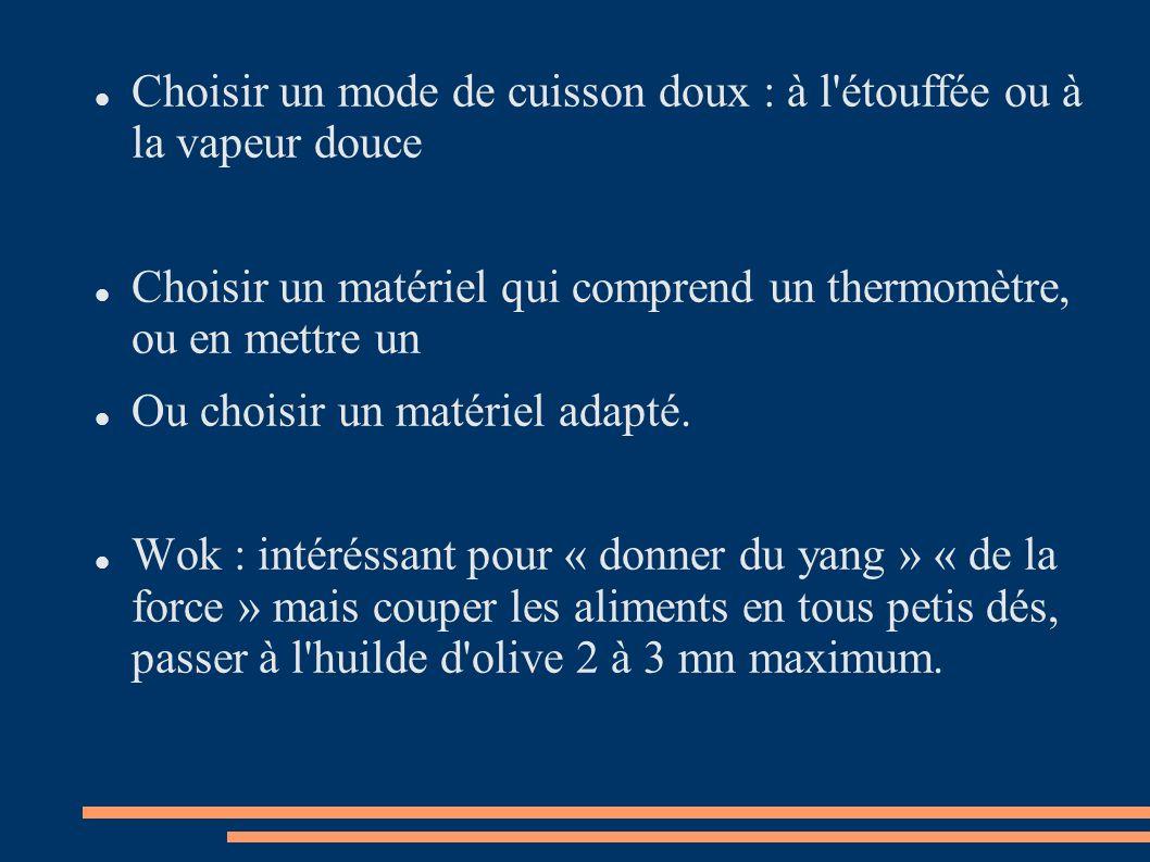 Choisir un mode de cuisson doux : à l étouffée ou à la vapeur douce