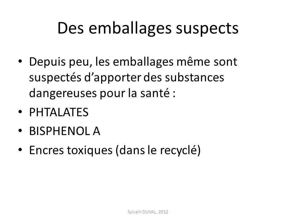 Des emballages suspects