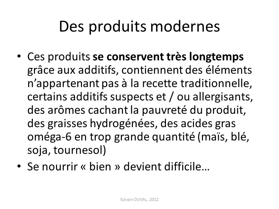 Des produits modernes