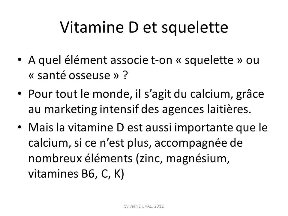 Vitamine D et squelette
