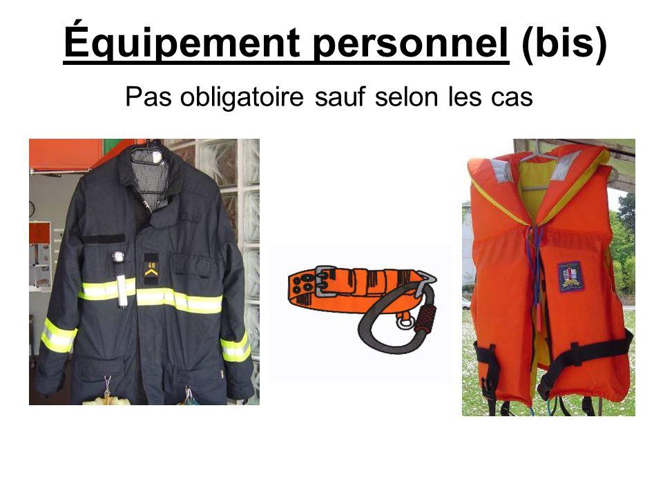 Équipement personnel (bis)