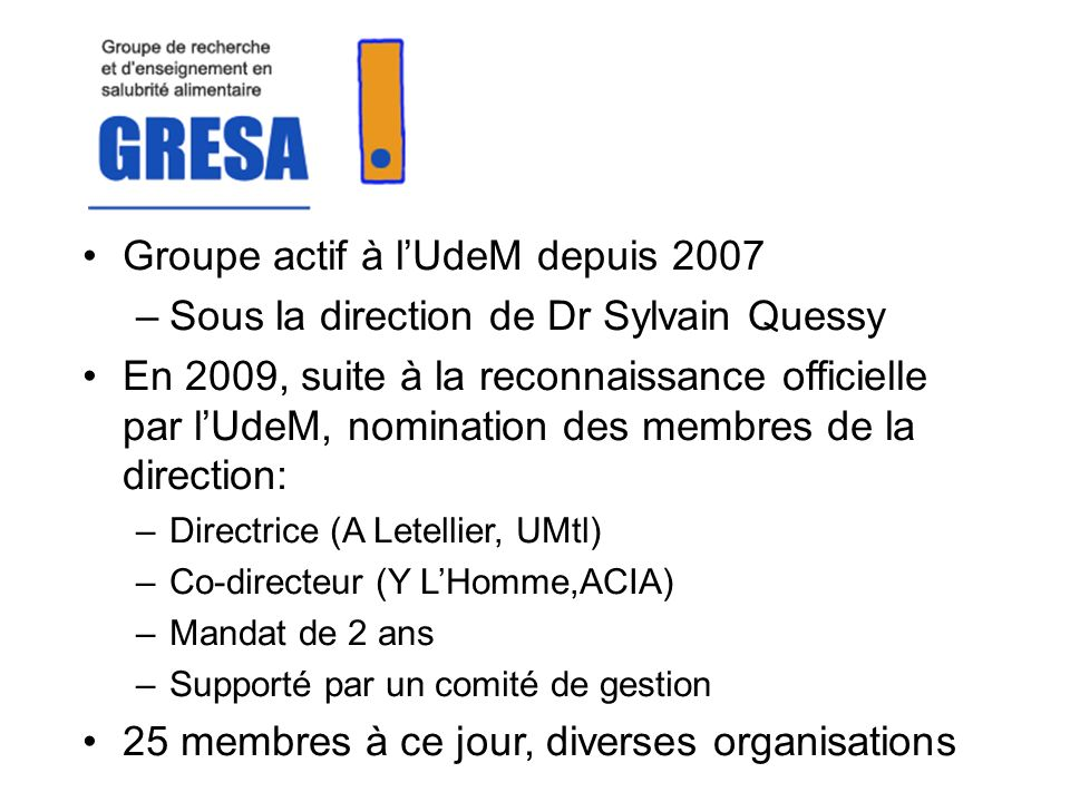 Groupe actif à l'UdeM depuis 2007