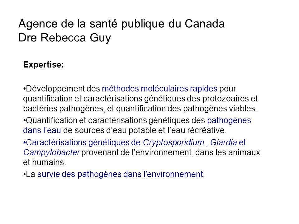 Agence de la santé publique du Canada Dre Rebecca Guy