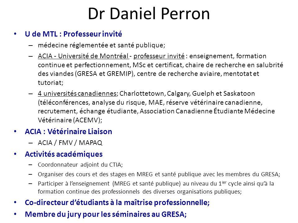 Dr Daniel Perron U de MTL : Professeur invité