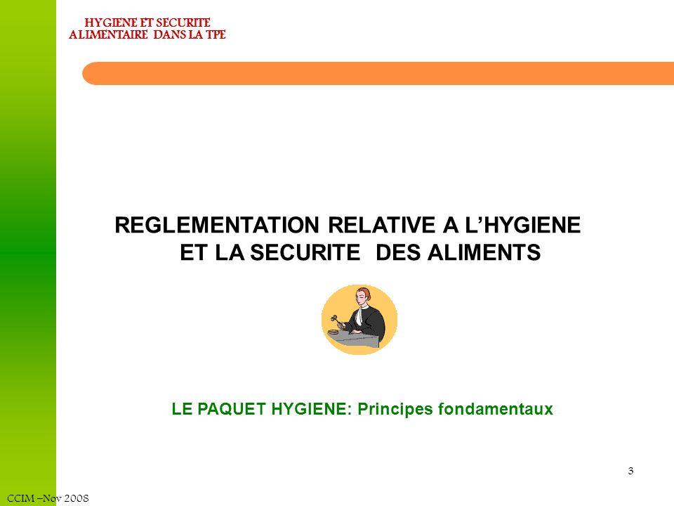 REGLEMENTATION RELATIVE A L'HYGIENE ET LA SECURITE DES ALIMENTS