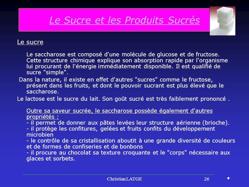 Le Sucre et les Produits Sucrés