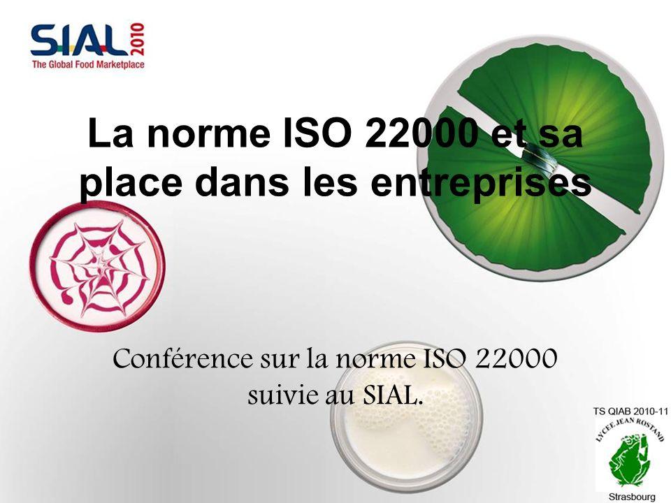 La norme ISO 22000 et sa place dans les entreprises