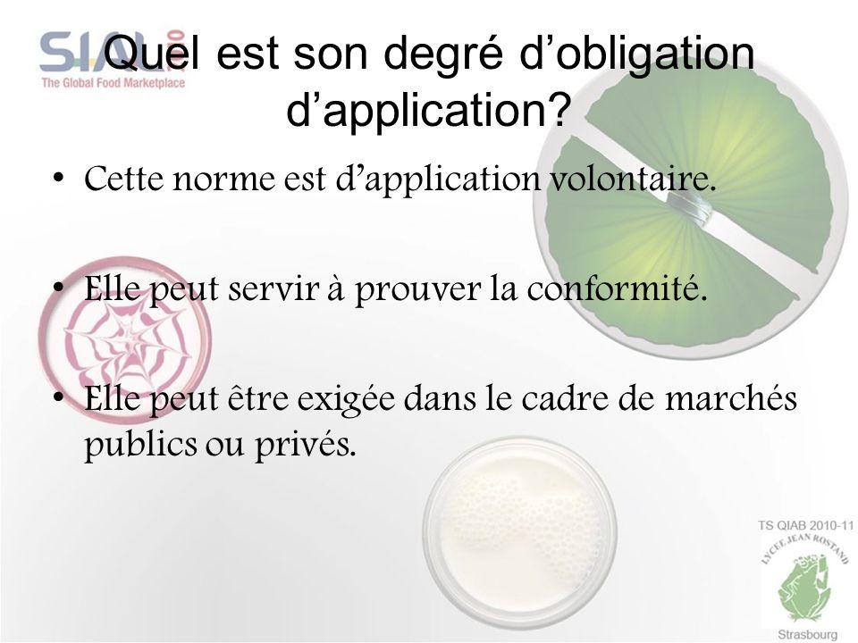 Quel est son degré d'obligation d'application