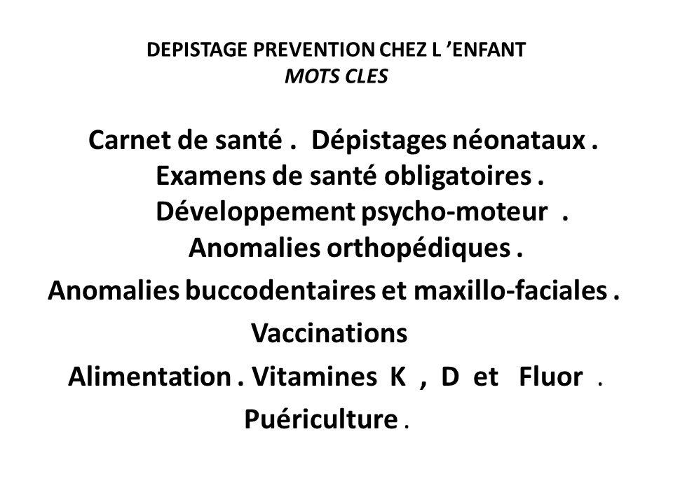 DEPISTAGE PREVENTION CHEZ L 'ENFANT MOTS CLES