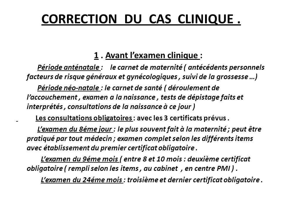 CORRECTION DU CAS CLINIQUE .