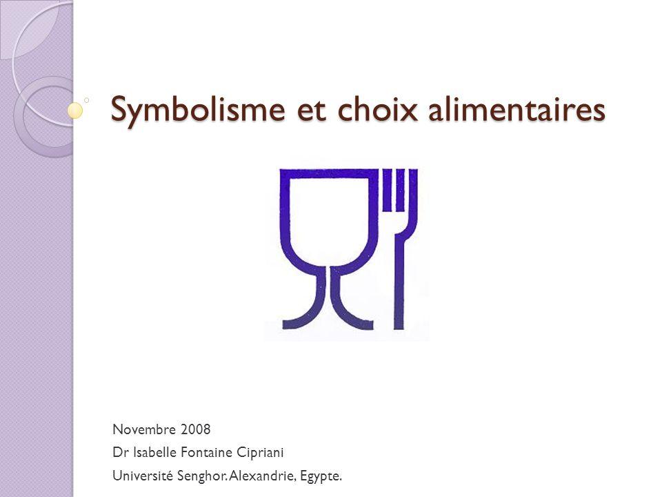 Symbolisme et choix alimentaires
